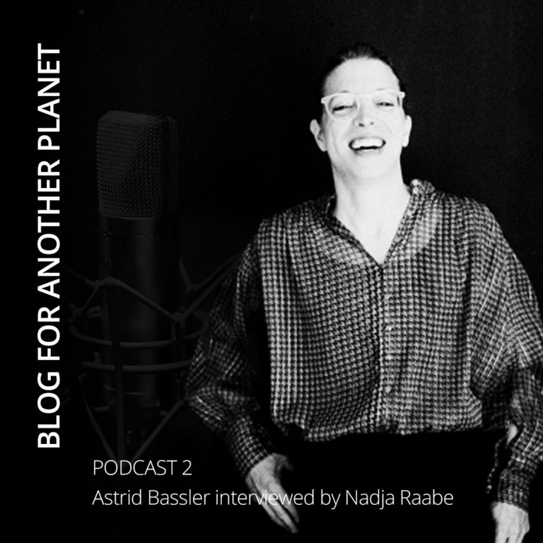 Podcast 2 – with Astrid Bassler interviewed by Nadja Raabe