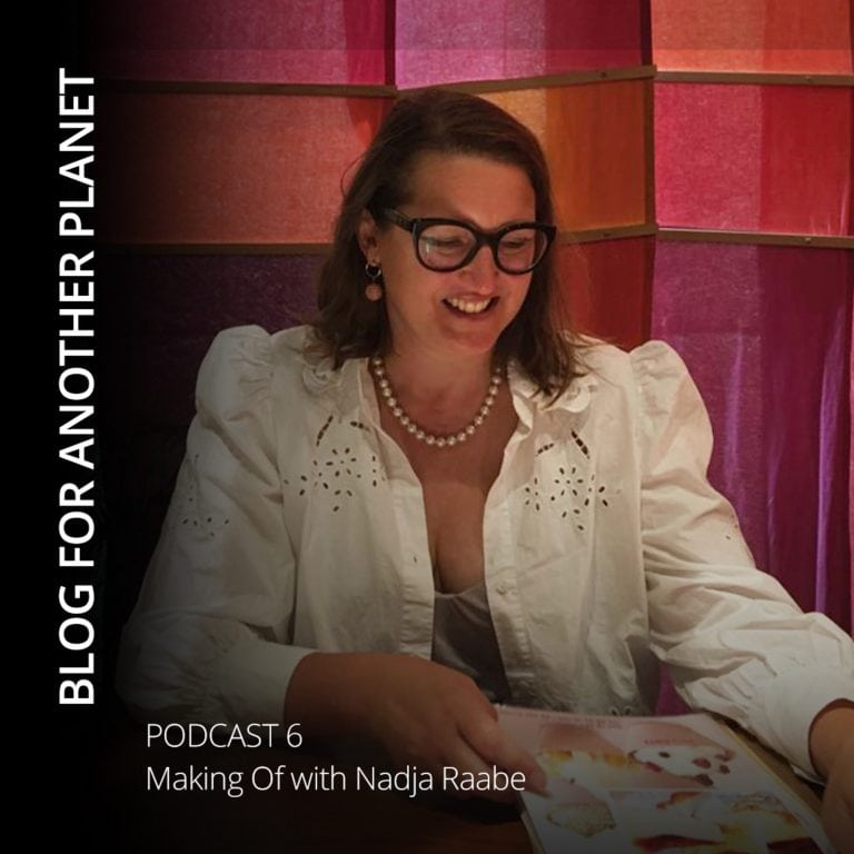 Blog For Another Planet – Making Of with Nadja Raabe