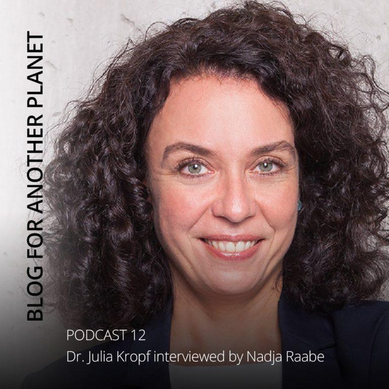 Podcast 12 – mit Dr. Julia Kropf interviewt von Nadja Raabe