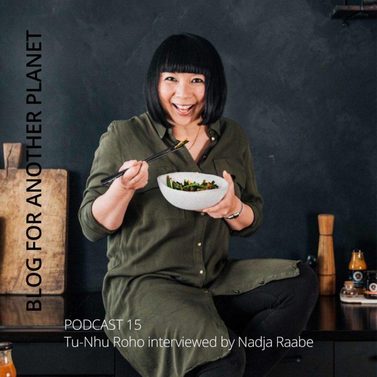 Podcast 15 – mit Tu-Nhu Roho von MAMA WONG interviewt von Nadja Raabe