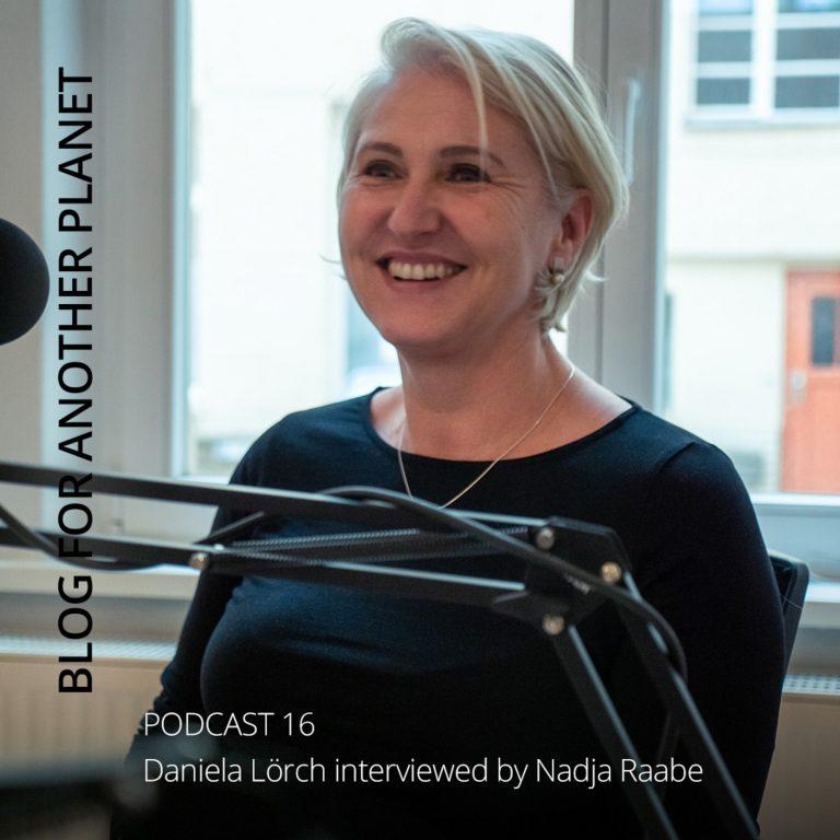 Podcast 16 – Daniela Lörch interviewt von Nadja Raabe